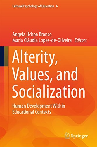 Alterity Values and Socialization Human Development Within Educational Contexts