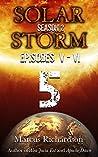 Solar Storm: Book 5: Season 2: Episodes V - VI