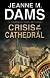 Crisis at the Cathedral (Dorothy Martin, #20)