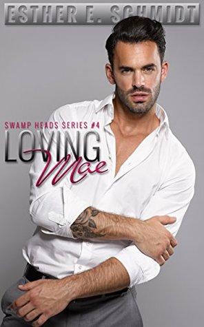 Loving Mae (Swamp Heads #4)