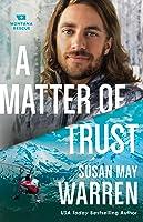 A Matter of Trust (Montana Rescue, #3)