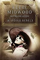 The Indigo Rebels