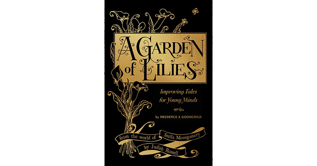 A Garden of Lilies: Improving Tales for Young Minds by