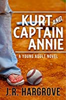 Kurt and Captain Annie
