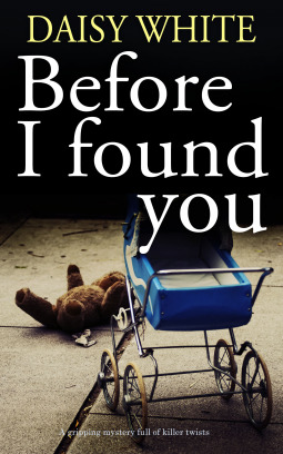 Before I Found You by Daisy White