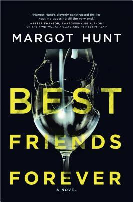 Best Friends Forever by Margot Hunt