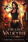 The Last Valkyrie (The Last Valkyrie #1)