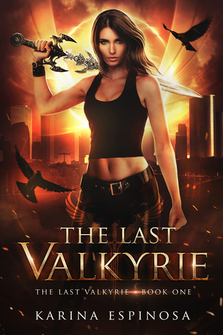 The Last Valkyrie (The Last Valkyrie #1)