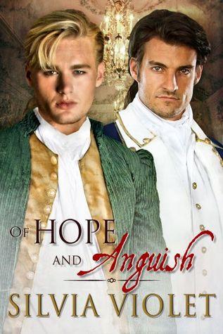 Of Hope and Anguish (Revolutionaries, #2)