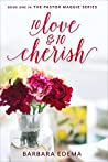 To Love and to Cherish (The Pastor Maggie Series, #1)