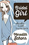 Bridal Girl (Blogger Girl, #3)