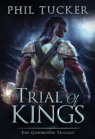 Trial of Kings (The Godsblood Trilogy #2)