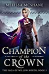 Champion of the Crown (The Saga of Willow North, #3)