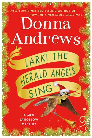 Lark! The Herald Angels Sing (Meg Langslow, #24)