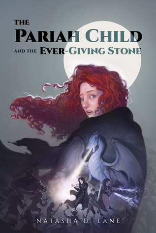 The Pariah Child & the Ever-Giving Stone (The Pariah Child #1)