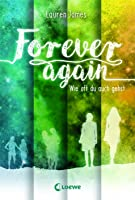 Forever Again - Wie oft du auch gehst (The Next Together, #2)