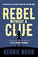 Rebel Without A Clue (Planet Hyman Series Book 1)