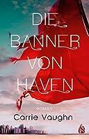 Die Banner von Haven (Bannerless Saga, #1)