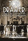 Top Drawer: American High Society from the Gilded Age to the Roaring Twenties
