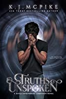 Truths Unspoken (The Souls Untethered Saga Book 1.5)