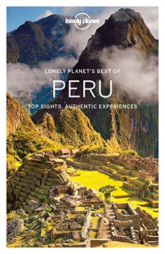 Best of Peru (Lonely Planet Travel Guide)