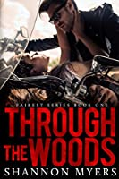 Through The Woods (Fairest Book 1)