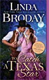 To Catch a Texas Star (Texas Heroes, #3)