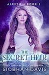 The Secret Heir (Alinthia #2)