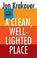 A Clean, Well-Lighted Place