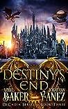 Destiny's End (Decadia Series #3)