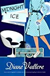 Midnight Ice: A Mad for Mod Mystery (Madison Night Mystery Book 0)