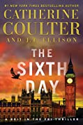 The Sixth Day (A Brit in the FBI, #5)