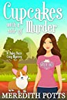 Cupcakes with a Side of Murder (Daley Buzz Mystery, #10)