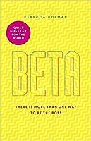 Beta: Quiet Girls Can Run the World