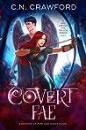Covert Fae (Shadow Fae, #5)
