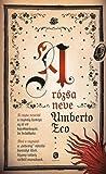 A rózsa neve by Umberto Eco