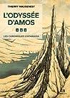L'Odyssée d'Amos (Les Chroniques d'Ataraxia, #1)