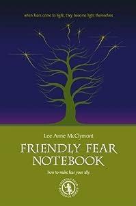 Friendly Fear Notebook (Friendly Fear Notebook Series 1)