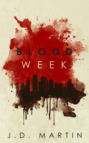Blood Week (The Saint and the Sinner, #1)