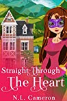 Straight Through the Heart (Heather's Forge, #3)