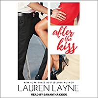 After the Kiss (Sex, Love & Stiletto, #1)