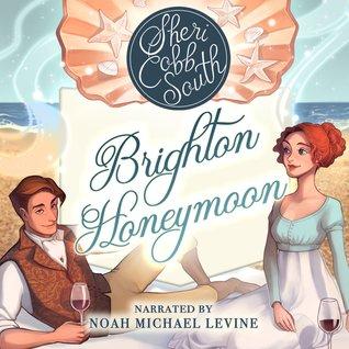 Sheri Cobb South  Brighton Honeymoon