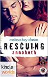 Rescuing Annabeth (Special Forces: Operation Alpha Kindle Worlds; Team Cerberus Book 2)