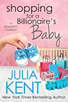 Shopping for a Billionaire's Baby (Shopping for a Billionaire #13)
