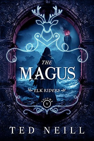 The Magus: Elk Riders Volume V