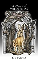A Hare in the Wilderness (Kingdom of Durundal #1)