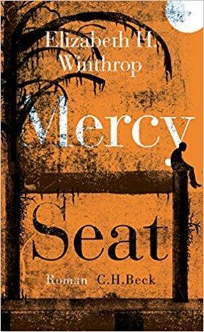 Mercy Seat by Elizabeth Hartley Winthrop