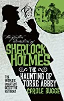 The Further Adventures of Sherlock Holmes: The Haunting of Torre Abbey