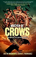 Mother of Crows (Daughters of Arkham #2)