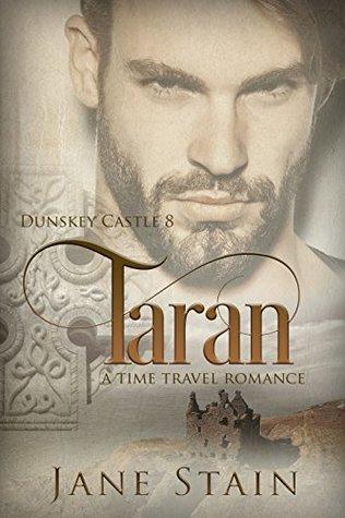 Taran: A Time Travel Romance (Dunskey Castle, #8)